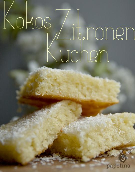 Sonntagssuss Zitronen Kokos Kuchen Blog La Papetina