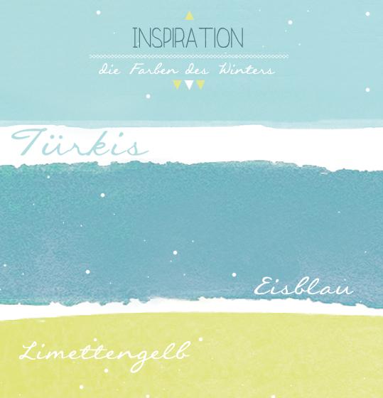 Farbinspiration Januar, Türkis, Eisblau und Limettengelb